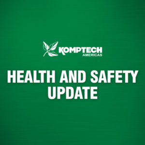 Komptech Americas Health and Safety Update