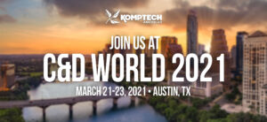 Join Us At C&D World 2021 - March 21-23, 2021 - Austin, TX