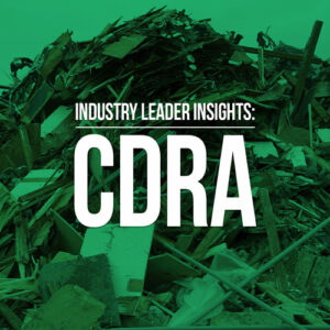 Industry Leader Insights: CDRA
