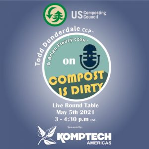 "USCC Webinar titled ""Compost is Dirty"" featuring Todd Dunderdale."